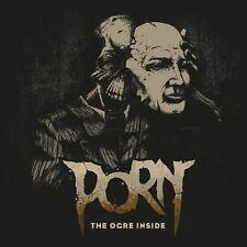 PORN The Ogre Inside CD Digipack 2017