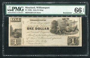 "1840'S $1 ""JOHN H. KING"" MARYLAND, WILLIAMSPORT OBSOLETE PMG GEM UNC-66EPQ"
