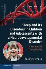 Sleep and its Disorders in Children and Adolescents with a Neurodevelopmental Di