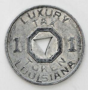 Vintage LUXURY TAX LOUISIANA TOKEN-1