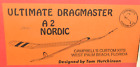 """""""ULTIMATE DRAGMASTER"""" Nordic A-2, Precision Cut, W/S 79"""", Parts Bagged"""