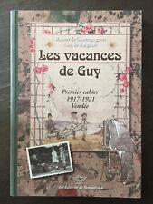 Vacances De Guy Premier Cahier 1917-1921 Vendee -Gouttepagon/Raigniac Bonnefonds