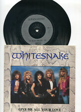 "WHITESNAKE "" GIVE ME ALL YOUR LOVE "" 7 Inch Single 1987"