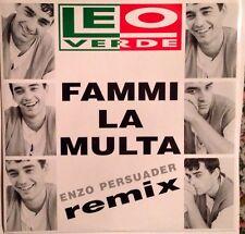 LEO VERDE - Fammi La Multa - Vinile  12 Mix - New -