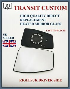 FOR FORD TRANSIT CUSTOM 2012-2021 WING MIRROR GLASS RIGHT DRIVER SIDE HEATED