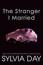 The Stranger I Married by Sylvia Day (2012, Paperback)
