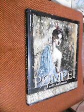 Pompei I volti dell'amore E. Cantarella Mondadori I ed. 1998 L18   ^