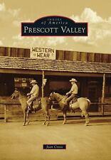 Prescott Valley, AZ (IMG) (Images of America), Cross, Jean, New Books