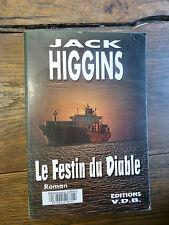 Le festin du diable / Jack Higgins / Gros caractères / éditions V.D.B.