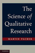 The Science of Qualitative Research by Martin Packer (Paperback, 2010)