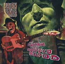 Brian James - The Guitar That Dripped Blood  (NEW CD)