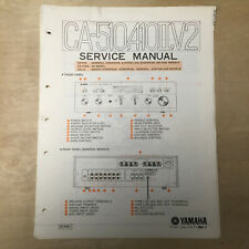 Original Yamaha Service Manual for the CA-510 CA-410II CA-V2 Amplifier Repair