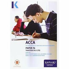 F6 Taxation - Exam Kit (Acca Exam Kits), Very Good Condition Book, , ISBN 978178