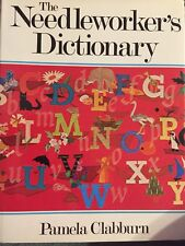 Vintage Craft The Needleworker's Dictionary Pamela Clabburn Hardback Book 1976