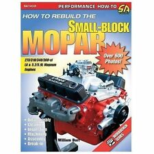 How to Rebuild the Small-Block Mopar: By Burt, William
