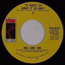 MEL AND TIM: It Hurts to Want it So Bad / Starting All Over Again STAX 45 VG++