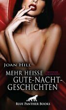 Mehr heiße Gute-Nacht-Geschichten | Erotische Geschichten von Joan Hill