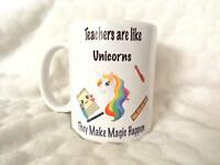 Teachers are Like Unicorns They Make Magic Happen 11oz Ceramic Mug Teacher Gift