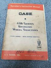 Case 430 Series Gasoline Wheel Tractors Operators Manual Tripl Range Dual
