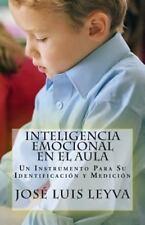 Inteligencia Emocional en el Aula : Un Instrumento para Su Identificaci�n y...