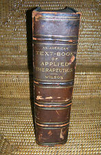 An American Text-Book of Applied Therapeutics by J C Wilson, MD 1896