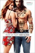 Sea Breeze: Hold on Tight by Abbi Glines (2015, Hardcover)