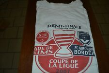 T-shirt COUPE DE LA LIGUE 2007 STADE DE REIMS / GIRONDINS de BORDEAUX