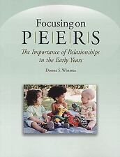 Focusing on Peers: The Importance of Relationships in the Early Years