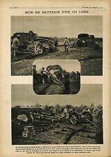 Batterie Canon 155 Long Fillioux Obusier Artillerie Artillery France 1918 WWI