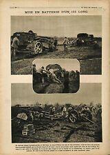 Batterie Canon 155 Long Fillioux Obusier Artillerie Artillery France 1918 WWI