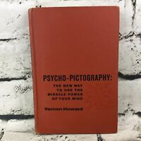 Psycho-Pictography By Vernon Howard Non-Fiction Hardback Vintage 1965