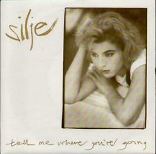 """SILJE Tell Me Where You'Re Going  7"""" Ps, B/W Acoustic Version, Life 17"""