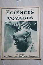 SCIENCES ET VOYAGES N°133 1922 TANK AMPHIBIE AFRIQUE INDOCHINE BENNE BASCULANTE