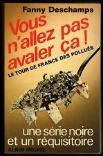 █ Fanny Deschamps VOUS N'ALLEZ PAS AVALER CA ! Le Tour de France des Pollués █