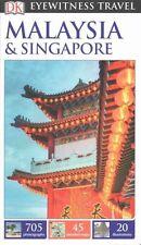 DK Eyewitness Travel Guide: Malaysia & Singapore (Eyewitness Travel Guides), Col