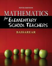 Mathematics for Elementary School Teachers by Bassarear, Tom