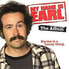 1 CENT CD My Name Is Earl The Album SOUNDTRACK john hiatt uncle kracker
