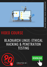 BlackArch Linux: Ethical Hacking & Penetration Testing video training tutorial