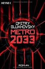 Metro 2033: Roman von Dmitry Glukhovsky | Buch | Zustand gut