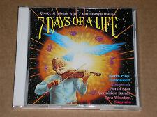 7 DAYS OF A LIFE (KERRS PINK, HALLOWEEN, ROUSSEAU, EZRA WINSTON) - CD