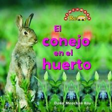 El Conejo En El Huerto/ the Rabbit in the Garden (Benchmark Rebus-ExLibrary