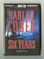 Six Years: by Harlan Coben - Unabridged Audiobook - MP3 CD