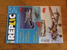 $$$ Revue Replic N°80 P2V-7 NeptuneJunkers Ju 88 A-4Siebel 204NC 702 Marti