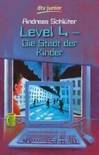 Level 4 - Die Stadt der Kinder von Andreas Schlüter (2004, Taschenbuch)