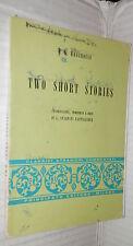 TWO SHORT STORIES P G Wodehouse Principato Ciaramella 1976 Inglese Narrativa di