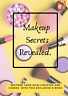 MAKEUP SECRETS REVEALED e book Full Resell Rights Quick Fast Free Delivery 12hrs