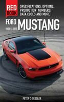 Ford Mustang Red Book 1964-2015 Specifications Options Production Numbers Codes