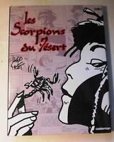 HUGO PRATT.  Les Scorpions du Désert T.1. Casterman 1989. Cartonné + jaquette
