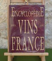 ENCYCLOPÉDIE DES VINS DE FRANCE - EDITA 1994 - LIVRE EN BON ÉTAT