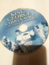 King George & Queen Mary The First Windsors Dvd NO CASE